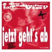Play & Download Jetzt geht's ab - Jubiläums-Edition by Die Fantastischen Vier | Napster