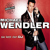 Play & Download Sie liebt den DJ by Michael Wendler | Napster