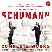Schumann: Complete Works For Piano And Orchestra by Lev Vinocour