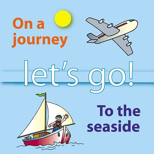Play & Download Let's Go On a Journey and to the Seaside by Kidzone | Napster