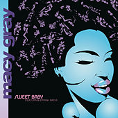 Play & Download Sweet Baby by Macy Gray | Napster