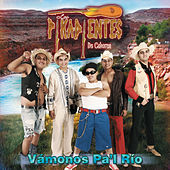 Play & Download Vámonos Pa'l Río by Los Pikadientes De Caborca | Napster