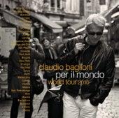 Per Il Mondo World Tour 2010 by Claudio Baglioni
