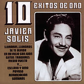 Play & Download 10 Exitos De Oro by Javier Solis | Napster