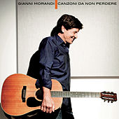 Play & Download Canzoni Da Non Perdere by Gianni Morandi | Napster