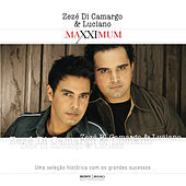 Play & Download Maxximum - Zezé Di Camargo & Luciano by Zezé Di Camargo & Luciano | Napster