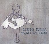 Angoli Nel Cielo by Lucio Dalla