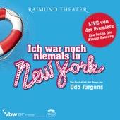 Ich war noch niemals in New York - Musical Cast Österreich von Musical Cast Raimund Theater
