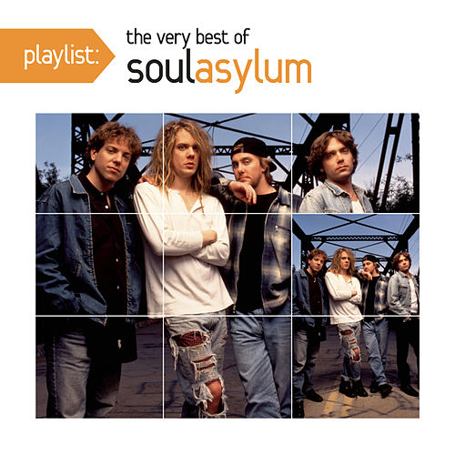 Play & Download Playlist: The Very Best Of Soul Asylum by Soul Asylum | Napster