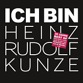 Play & Download Ich bin - im Duett mit by Heinz Rudolf Kunze | Napster
