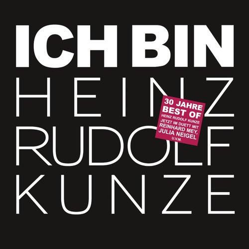 Play & Download Ich bin - im Duett mit by Heinz Rudolf Kunze | Napster
