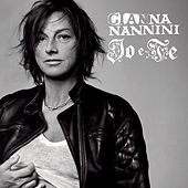 Play & Download Io E Te Special Edition by Gianna Nannini | Napster
