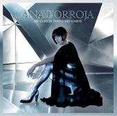 Play & Download Me Cuesta Tanto Olvidarte by Ana Torroja | Napster