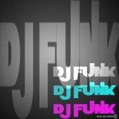 Play & Download DJ Funk by Dj Funk | Napster