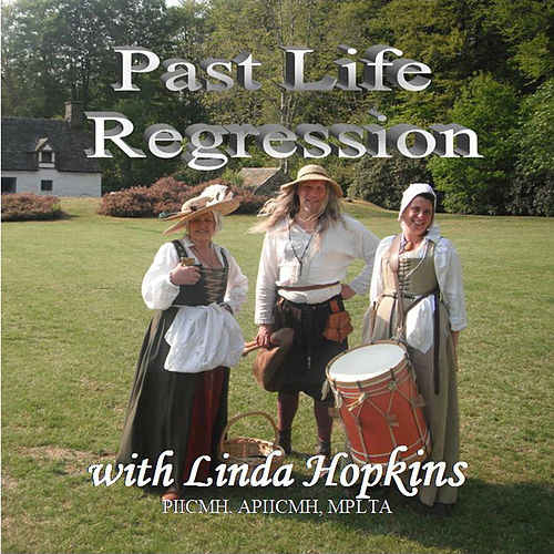 Play & Download Past Life Regression - Self Hypnosis and Guidance for Best Results by Linda Hopkins | Napster