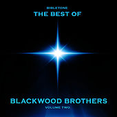Bibletone: Best of Blackwood Brothers, Vol. 2 by The Blackwood Brothers