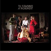 Play & Download A Monument by Tu Fawning | Napster