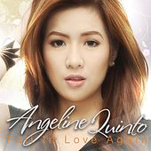 Fall In Love Again by Angeline Quinto