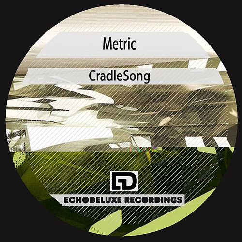 Play & Download CradleSong by Metric | Napster