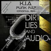 Play & Download Punk Rap by K.i.a. | Napster