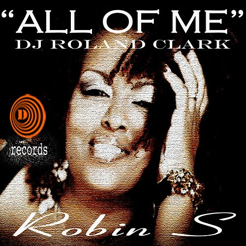 All Of Me by DJ Roland Clark