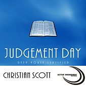 Play & Download Judgement Day by Christian Scott | Napster