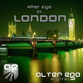 Play & Download Alter Ego In London by Various Artists | Napster