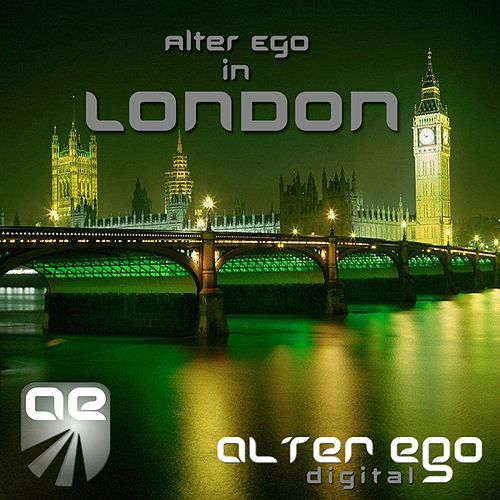 Alter Ego In London by Various Artists