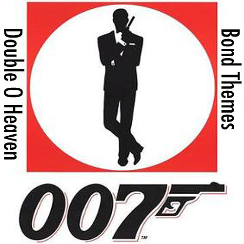 Play & Download Double O Heaven: The Greatest Bond Themes by Doppelganger | Napster