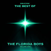 Play & Download Bibletone: Best of The Florida Boys, Vol. 1 by Florida Boys | Napster