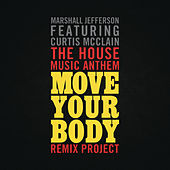 Play & Download The House Music Anthem by Marshall Jefferson | Napster