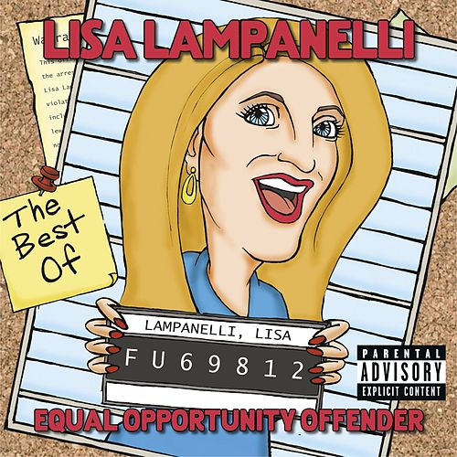 Play & Download Equal Opportunity Offender: The Best of Lisa Lampanelli by Lisa Lampanelli | Napster