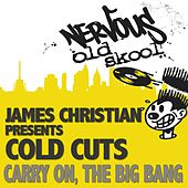 Play & Download Carry On / The Big Bang by James Christian | Napster