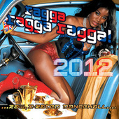 Play & Download Ragga Ragga Ragga 2012 by Various Artists | Napster
