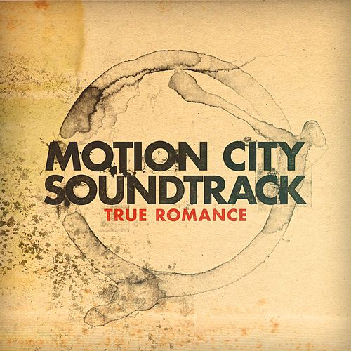 Play & Download True Romance by Motion City Soundtrack | Napster