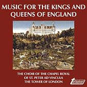 Music for the Kings and Queens of England (VOX Reissue) von Various Artists