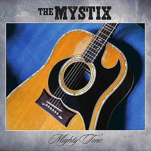 Mighty Tone by The Mystix
