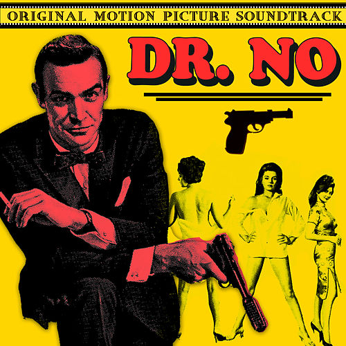 Dr. No (Original Motion Picture Soundtrack) von John Barry