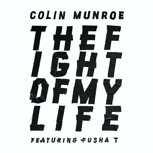 The Fight Of My Life by Colin Munroe