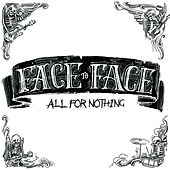 Play & Download All for Nothing by Face to Face | Napster