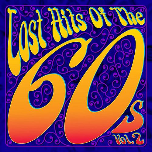 Lost Hits of the 60's Vol. 2 by Various Artists