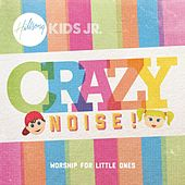 Play & Download Crazy Noise by Hillsong Kids Jr. | Napster