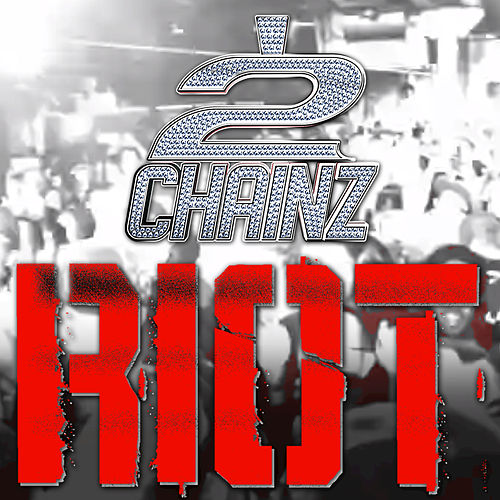 Play & Download Riot by 2 Chainz | Napster