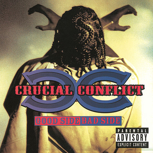 Play & Download Good Side Bad Side by Crucial Conflict | Napster
