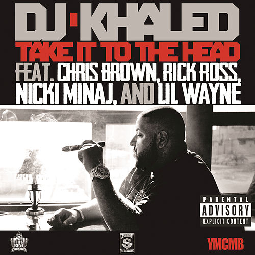 Play & Download Take It To The Head by DJ Khaled | Napster