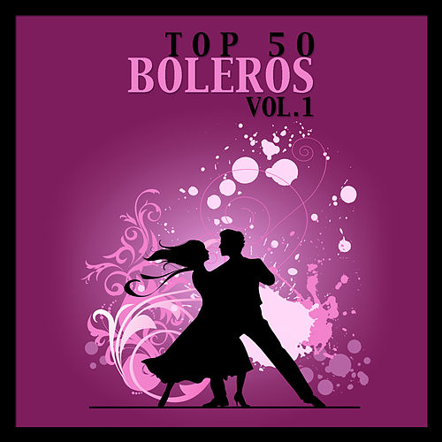 Play & Download Top 50 Boleros Vol. 1 by Various Artists | Napster
