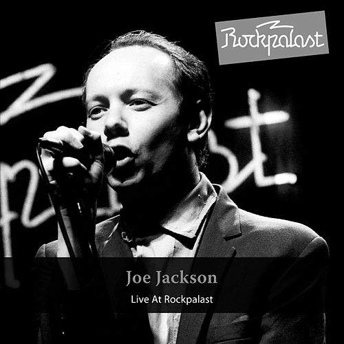 Play & Download Live at Rockpalast by Joe Jackson | Napster