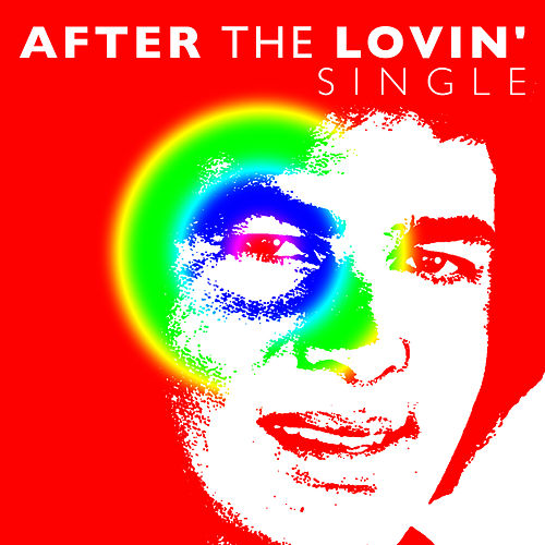 Play & Download After the Lovin' - Single by Engelbert Humperdink | Napster