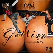 Play & Download She Gettin It (feat. E 40) - Single by Cali Swag District | Napster