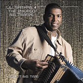 Doin' It Big Time by Lil Nathan And The Zydeco Big Timers